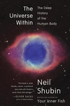 The Universe Within:The Deep History of the Human Body