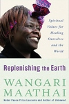 Replenishing the Earth:Spiritual Values for Healing Ourselves and the World