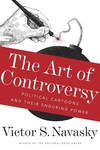 The Art of Controversy:Political Cartoons and Their Enduring Power