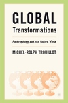 Global Transformations:Anthropology and the Modern World