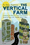 The Vertical Farm:Feeding the World in the 21st Century