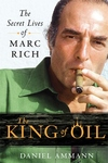 The King of Oil:The Secret Lives of Marc Rich