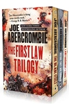 The First Law Trilogy: The Blade Itself, Before They Are Hanged, Last Argument of Kings