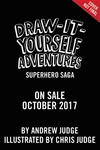 Draw-It-Yourself Adventures: Superhero Saga