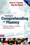Teaching for Comprehending and Fluency:Thinking, Talking, and Writing about Reading