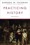 Practicing History:Selected Essays
