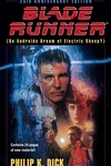 Blade Runner:Do Androids Dream of Electric Sheep?
