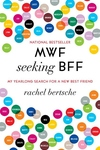 MWF Seeking BFF:My Yearlong Search for a New Best Friend