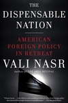 The Dispensable Nation:American Foreign Policy in Retreat