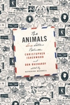 The Animals:Love Letters Between Christopher Isherwood and Don Bachardy