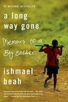 A Long Way Gone:Memoirs of a Boy Soldier