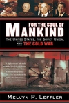 For the Soul of Mankind:The United States, the Soviet Union, and the Cold War
