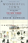 Wonderful Town:New York Stories from the New Yorker