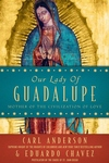 Our Lady of Guadalupe:Mother of the Civilization of Love
