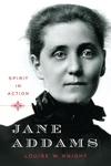 Jane Addams:Spirit in Action