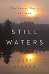 Still Waters: The Secret World of Lakes