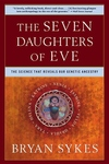 The Seven Daughters of Eve:The Science That Reveals Our Genetic Ancestry
