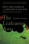 The Leafcutter Ants:Civilization by Instinct