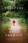 Trespass:A Novel