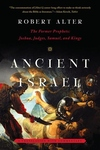 Ancient Israel:The Former Prophets: Joshua, Judges, Samuel, and Kings: a Translation with Commentary