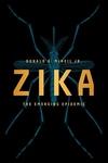 Zika : The Emerging Epidemic