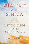 Breakfast with Seneca