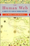 The Human Web:A Bird's-Eye View of World History