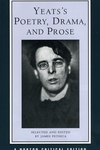 Yeats's Poetry, Drama, and Prose