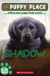 Puppy Place #3: Shadow