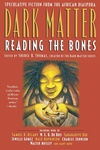 Dark Matter:Reading the Bones