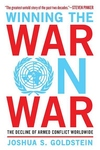 Winning the War on War:The Decline of Armed Conflict Worldwide