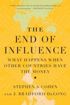 The End of Influence:What Happens When Other Countries Have the Money