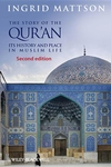 The Story of the Qur'an:Its History and Place in Muslim Life