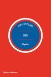 City Cycling USA: Los Angeles, New York, Chicago, San Francisco