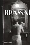 Brassai:Paris Nocturne