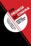 Promise of Cinema : German Film Theory 1907-1933
