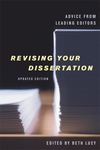 Revising Your Dissertation:Advice from Leading Editors