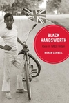 Black Handsworth, Volume 15: Race in 1980s Britain