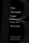 The Mwindo Epic from the Banyanga