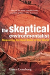 The Skeptical Environmentalist:Measuring the Real State of the World