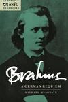 Brahms:A German Requiem