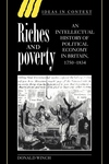 Riches and Poverty:An Intellectual History of Political Economy in Britain, 1750-1834