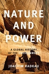 Nature and Power:A Global History of the Environment