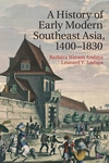 History of Early Modern Southeast Asia, 1400-1830
