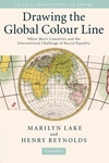 Drawing the Global Colour Line : White Men's Countries and the International Challenge of Racial Equality