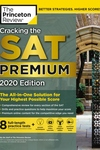 Cracking the SAT Premium Edition with 8 Practice Tests, 2020: The All-In-One Solution for Your Highest Possible Score