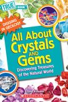 All About Crystals (True Book: Digging in Geology) (Paperback)
