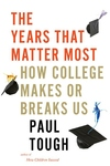 Years That Matter Most: How College Makes or Breaks Us