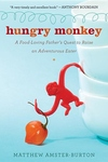 Hungry Monkey:A Food-Loving Father's Quest to Raise an Adventurous Eater
