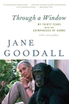 Through a Window:My Thirty Years with the Chimpanzees of Gombe